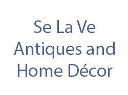 Se La Ve Antiques and Home Décor